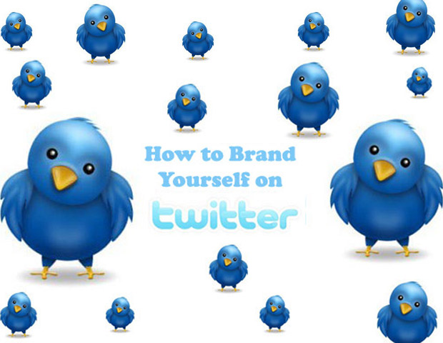 6 Ways To Effectively Brand Yourself on Twitter