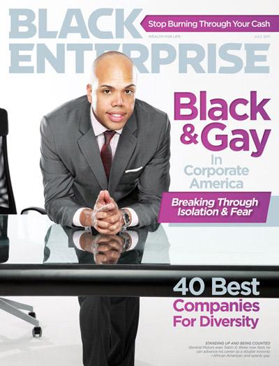 Black & Gay in Corporate America Black Enterprise Cover July 2011