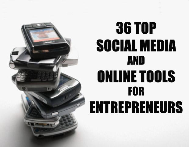 36 Top Social Media & Online Tools for Entrepreneurs