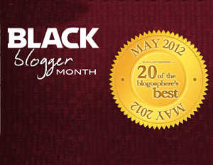 WATCH: Second Annual Black Blogger Month Launches May 1, 2012