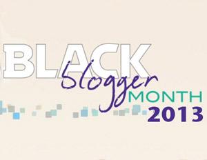Black Blogger Month 2013: Nominate Your Favorite Blogs Now