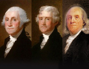 SCORE Salutes the First American Entrepreneurs, The Founding Fathers