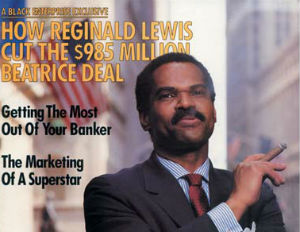 Historic Black Enterprise Magazine Covers: Reginald Lewis' $985 Billion Deal, Nov 1987