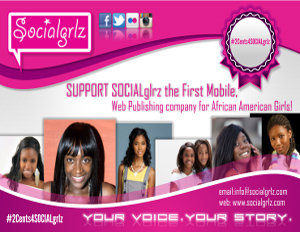 SOCIALgrlz Launches Campaign to Fund First Mobile App for African-American Girls