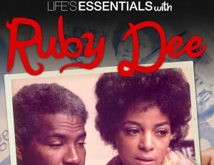 Life Essentials With Ruby Dee Documentary