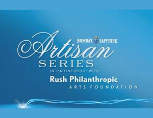 Rush Philanthropic Arts Foundation and Bombay Sapphire Partner for 2015 Artisan Series