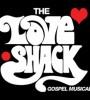 Love Shack musical