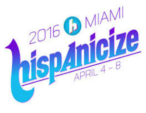 Latino Trendsetters and Influencers Unite for Hispanicize