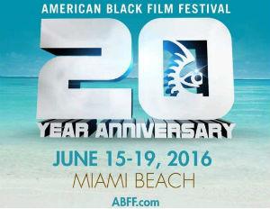 American Black Film Festival Kicks Off TODAY in Miami