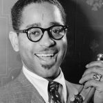 "Flashback Friday John Birks ""Dizzy"" Gillespie"