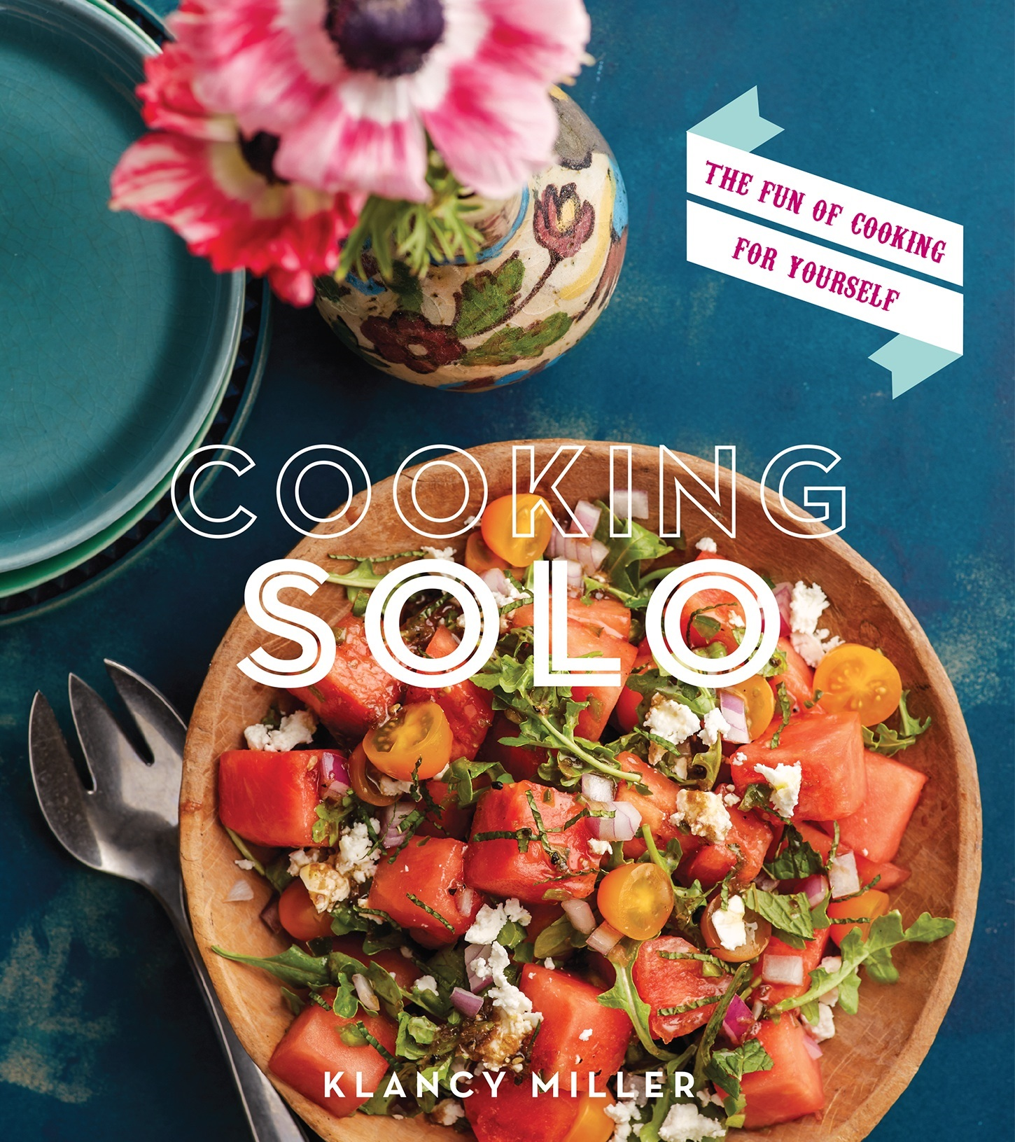 'Cooking Solo:' Find The Fun of Cooking for Yourself