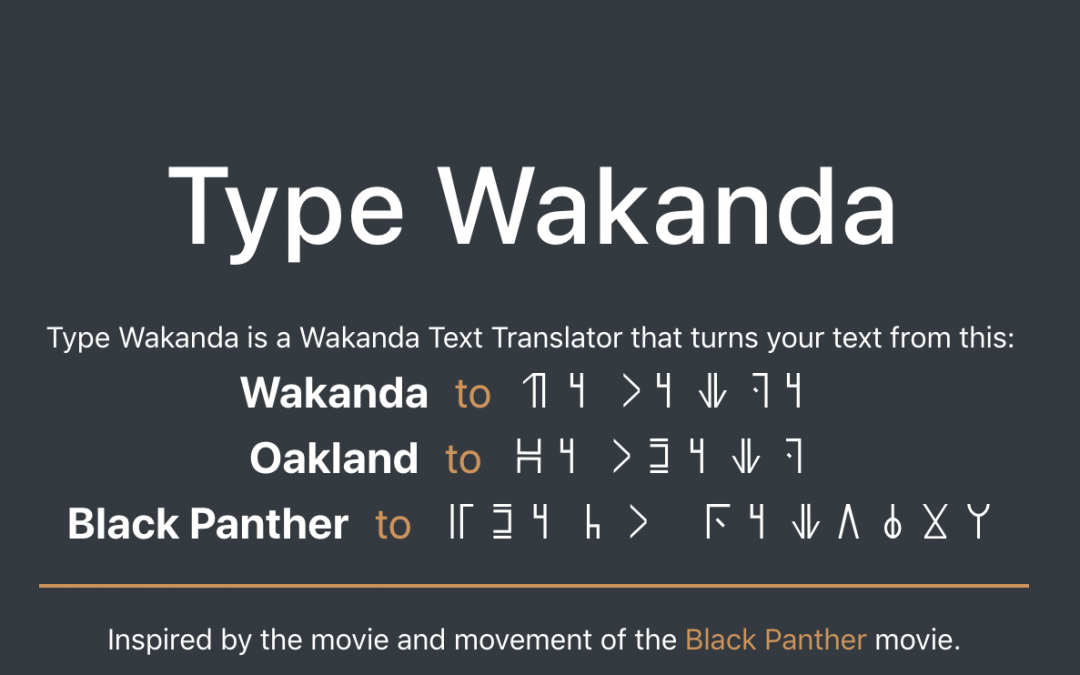 Change Catalyst Co-Founder Creates Wakandan Text Translator
