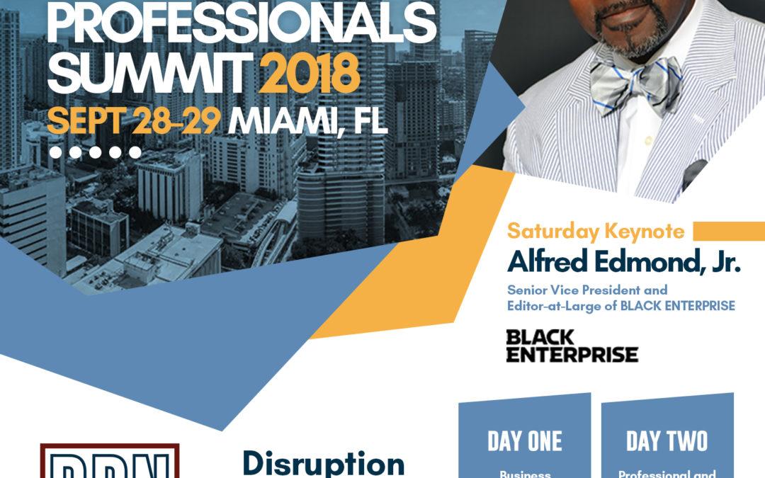 Black Enterprise Executive Alfred Edmond Jr., Florida Gubernatorial Candidate Andrew Gillum among keynotes at 2018 Black Professionals Summit