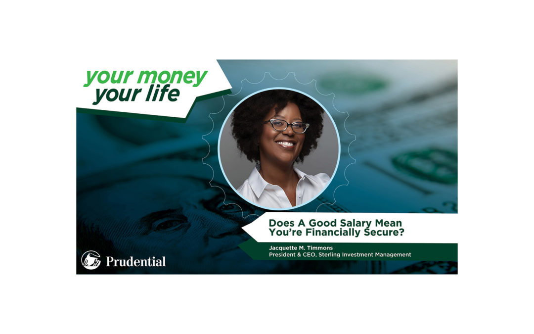 "Your Money, Your Life: Episode 2 – ""Does a Good Salary Mean You're Financially Secure?"""