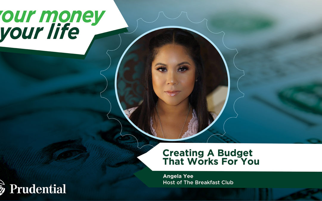 Your Money, Your Life: Episode 4 – 'Creating A Budget That Works For You' with Angela Yee