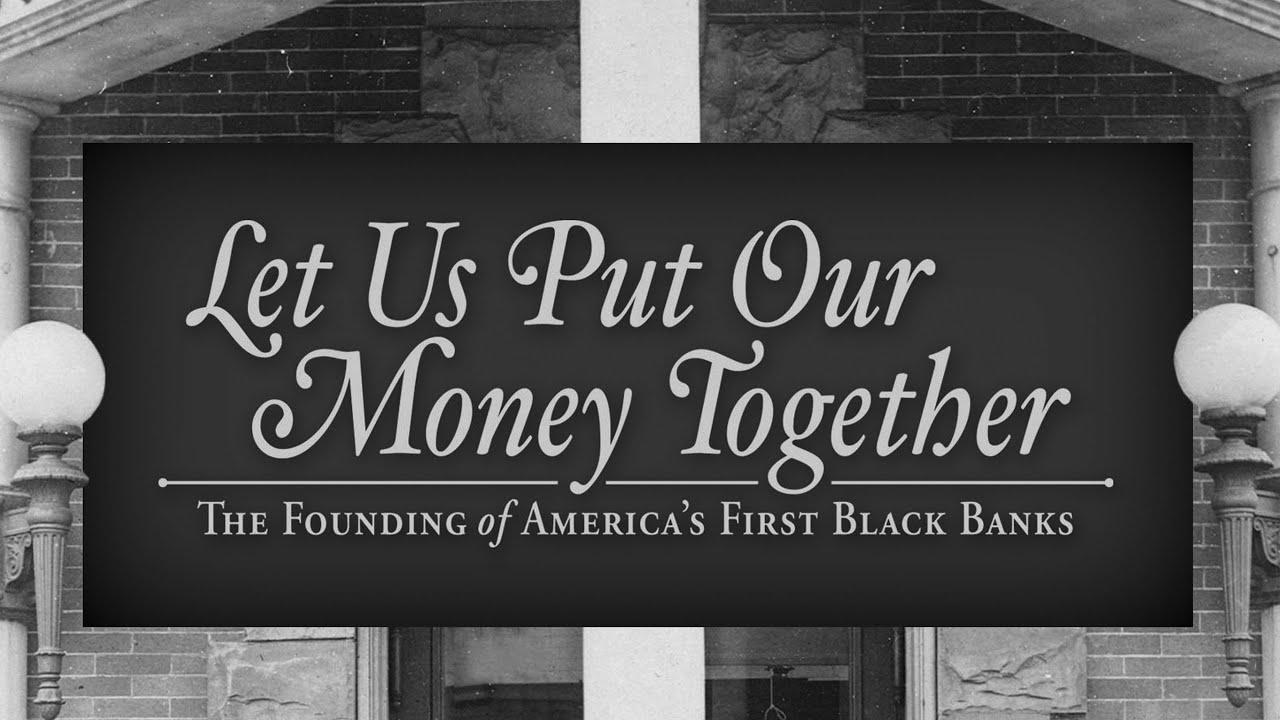 America's First Black Banks