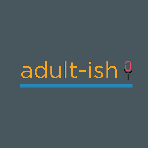 adult-ish podcast