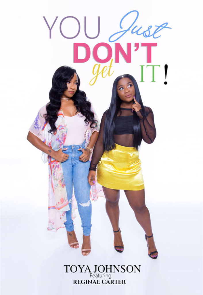Toya Johnson and Reginae Carter