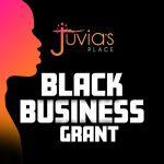 Juvia's Place grants Black entrepreneurs
