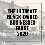 The Ultimate Black-Owned Businesses Guide