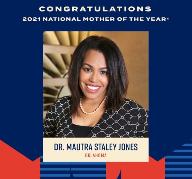 Dr. Mautra Staley Jones Was Selected As 2021 National Mother of the Year® By American Mothers, Inc.